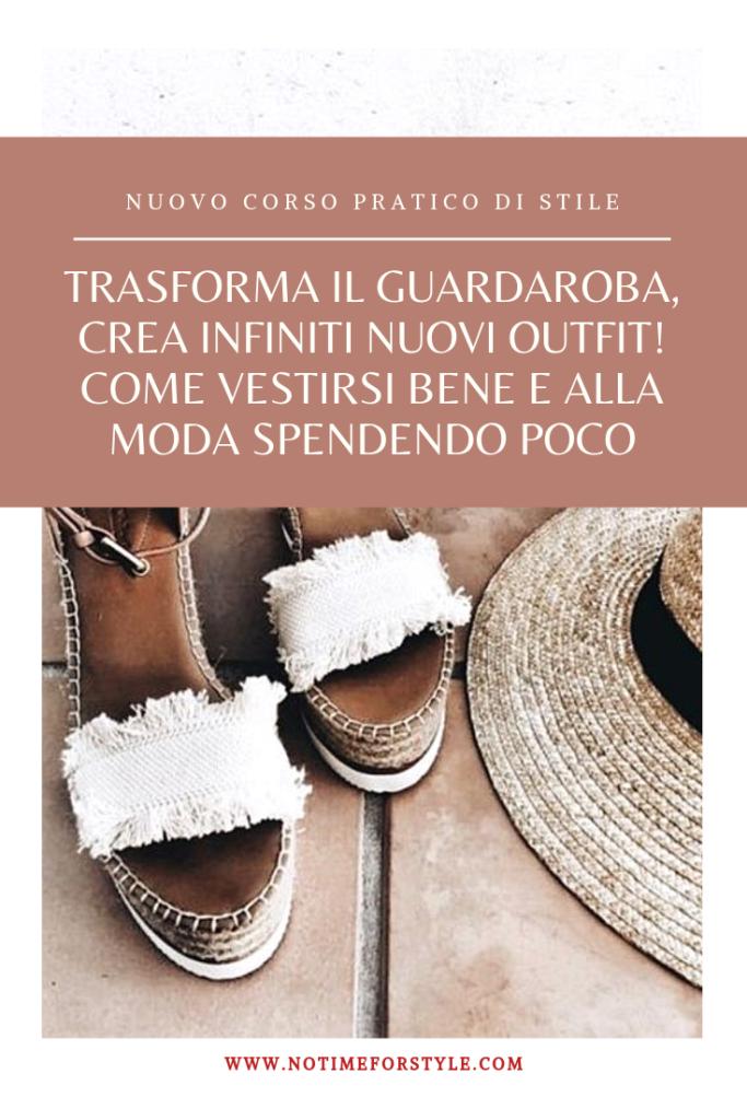 Corso di stile e gestione del guardaroba . I migliori consigli per vestirsi bene spendendo poco.
