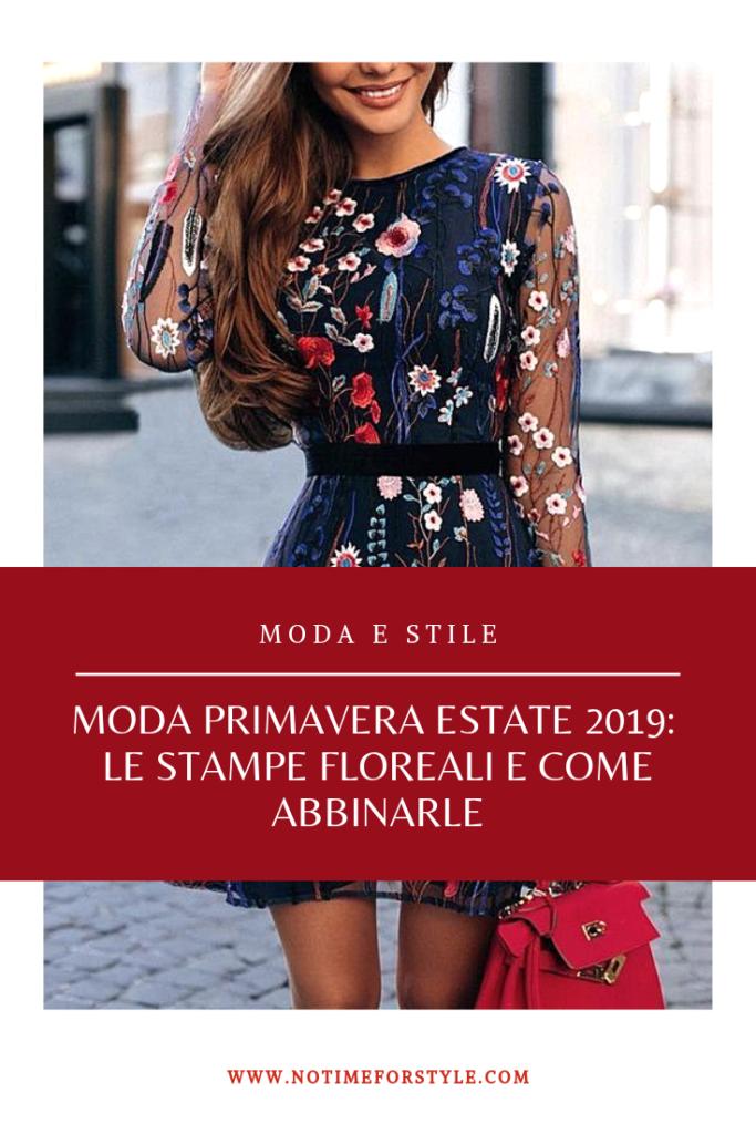 Moda primavera estate 2019 le stampe floreali come abbinarle