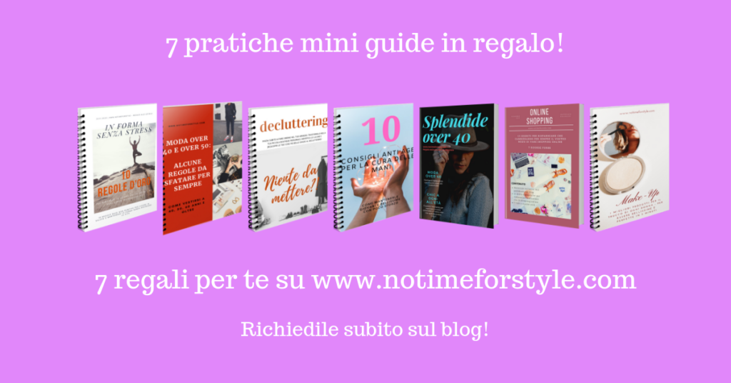 In regalo a tutte le lettrici iscritte, 7 fantastiche guide di moda, bellezza, decluttering e shopping in regalo