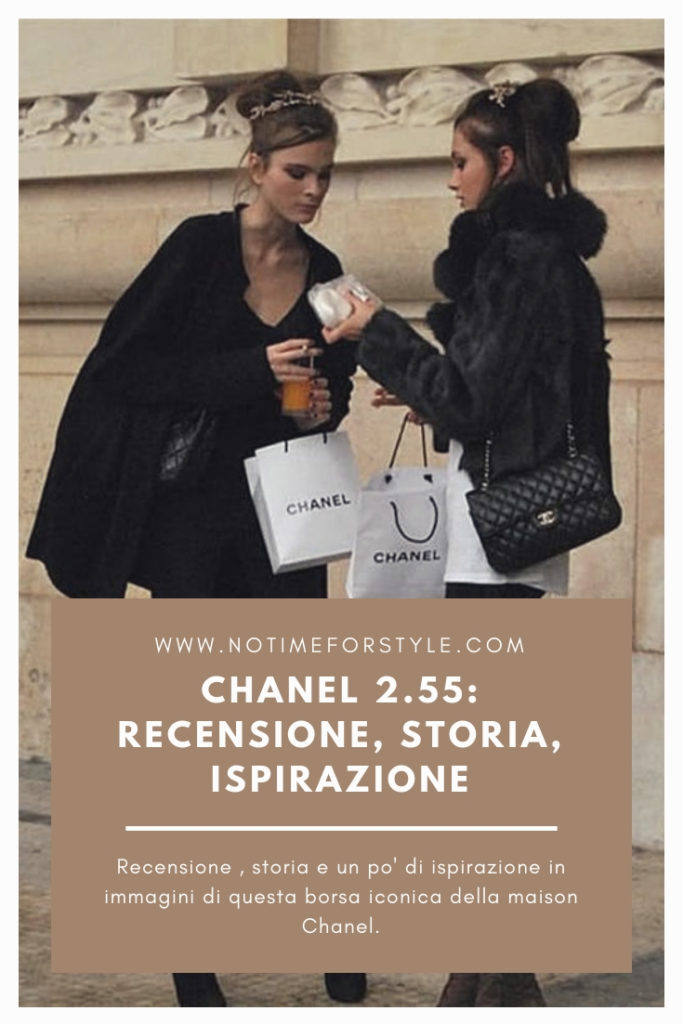 Borse Iconiche Chanel.Chanel 2 55 Recensione Storia E Curiosita Di Una Borsa Iconica No Time For Style