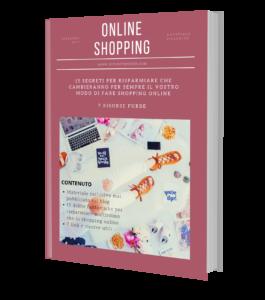 Guida pratica allo shopping online. Online shopping risparmiando e in totale sicurezza. Guida gratuita.
