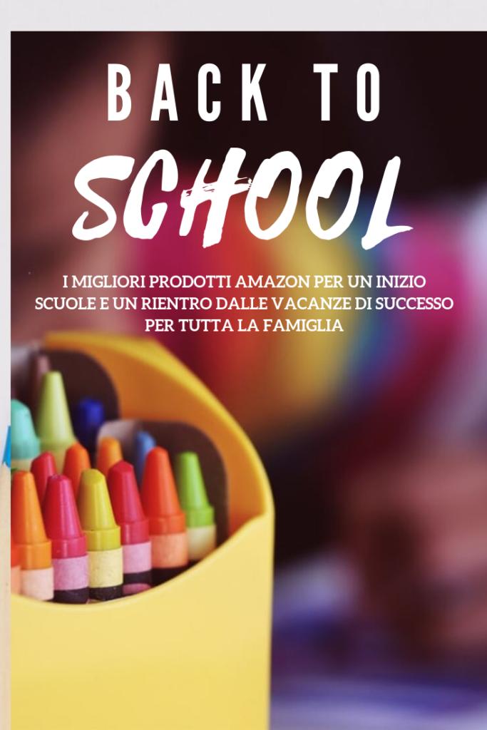 back to school, inizio scuole e rientro dalle vacanze: i migliori prodotti Amazon