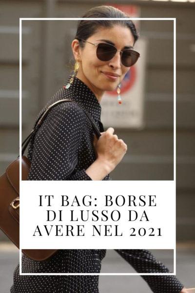 It Bag: borse di lusso da avere nel 2021