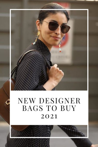 New Designer Bags to Buy 2021
