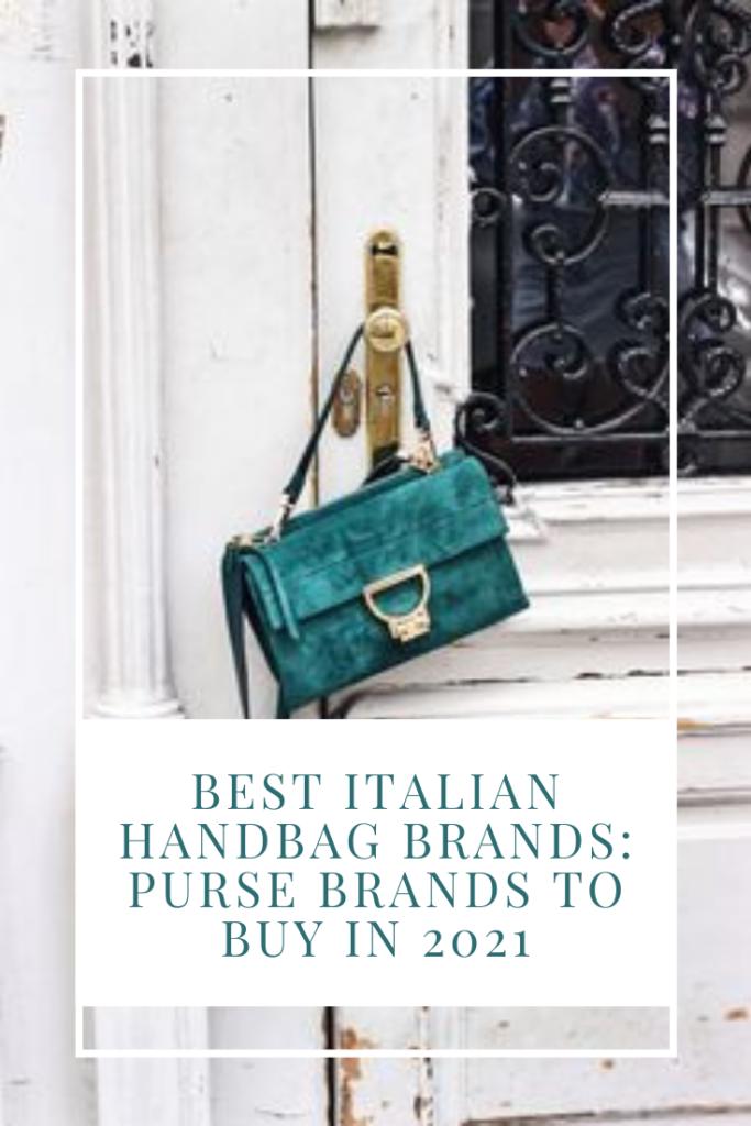 Best Italian Handbag Brands: Purse Brands to buy in 2021
