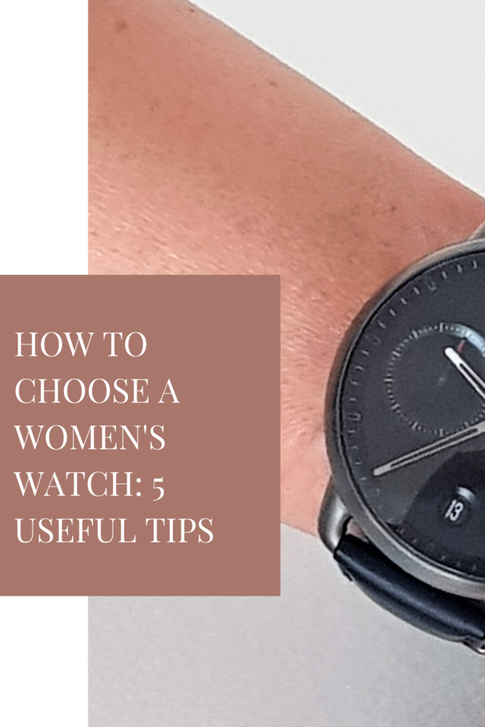 How To Choose a Women's Watch: 5 Useful Tips