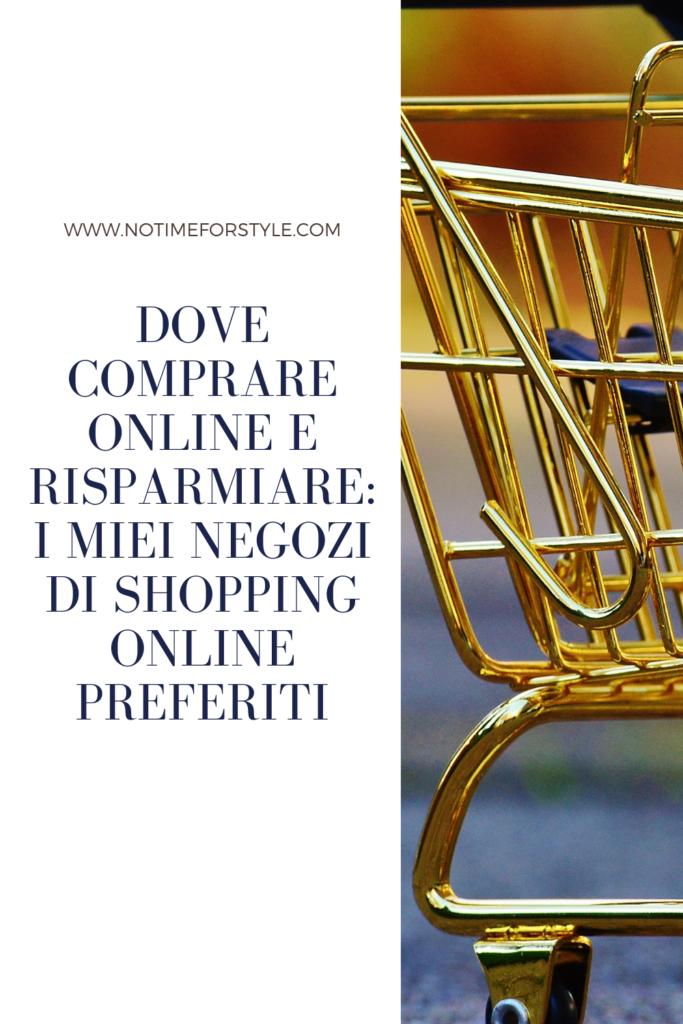 Dove comprare online e risparmiare: i miei negozi di shopping online preferiti