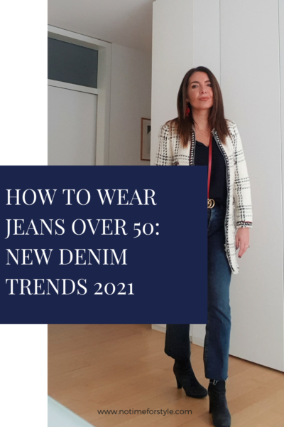 How To Wear Jeans Over 50: New Denim Trends 2021