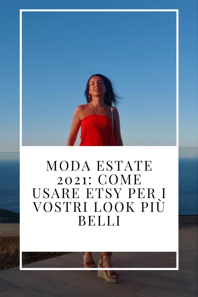 Moda estate 2020: come usare Etsy per i vostri look più belli