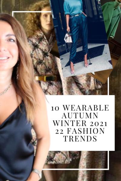 10 wearable autumn winter 2021 22 fashion trends